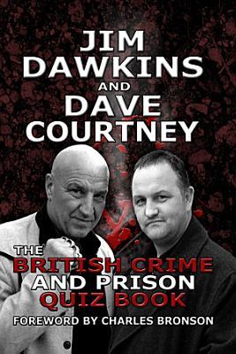 The British Crime and Prison Quiz Book PDF