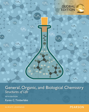 General  Organic  and Biological Chemistry  Structures of Life  Global Edition PDF