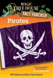 Pirates: A Nonfiction Companion to Magic Tree House #4: Pirates Past Noon
