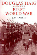 Douglas Haig and the First World War