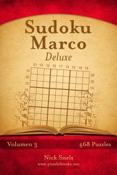 Sudoku Marco Deluxe - Volumen 3 - 468 Puzzles