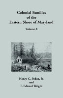 Colonial Families of the Eastern Shore of Maryland PDF