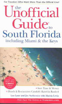 The Unofficial Guide to South Florida including Miami and the Keys PDF