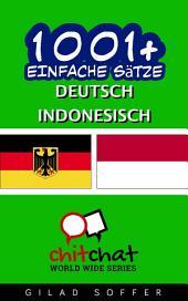 1001+ Einfache Sätze Deutsch - Indonesisch