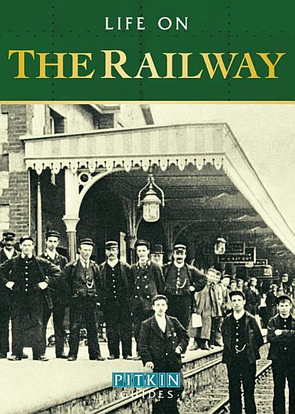 Life on the Railway PDF