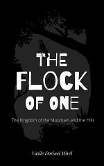 The Flock of One: The Kingdom of the Mountain and the Hills