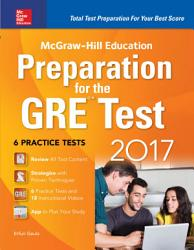 Mcgraw Hill Education Preparation For The Gre Test 2017 Book PDF