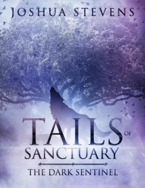 Tails of Sanctuary  The Dark Sentinel