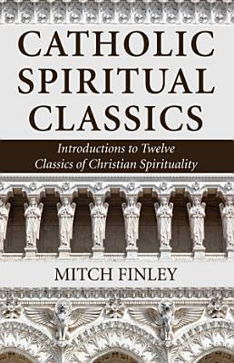 Catholic Spiritual Classics