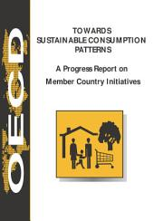 Towards Sustainable Consumption Patterns A Progress Report on Member Country Initiatives: A Progress Report on Member Country Initiatives