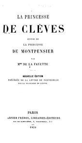 La Princesse de Clèves: suivie de La Princesse de Montpensier