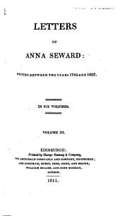 Letters of Anna Seward: Written Between the Years 1784 and 1807 ...