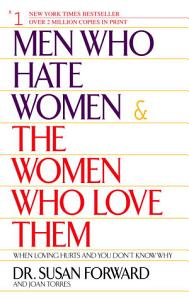 Men Who Hate Women and the Women Who Love Them PDF