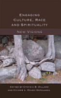 Engaging Culture  Race and Spirituality PDF