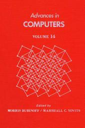 Advances in Computers: Volume 14