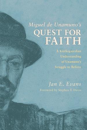 Miguel de Unamuno s Quest for Faith PDF