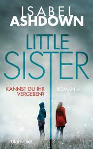 Little Sister   Kannst du ihr vergeben  PDF