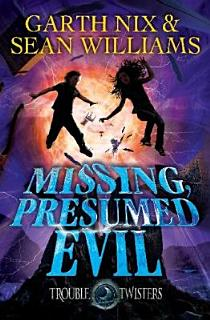 Missing  Presumed Evil  Troubletwisters 4 Book