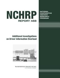 Additional Investigations On Driver Information Overload Book PDF