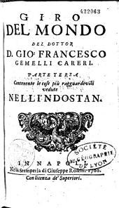 Giro del mondo, del dottor D. Gio. Francesco Gemelli Careri..