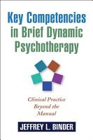Key Competencies in Brief Dynamic Psychotherapy PDF