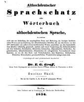 Althochdeutscher Sprachschatz: oder Wörterbuch der althodeutschen Sprach...