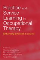Practice and Service Learning in Occupational Therapy PDF