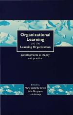 Organizational Learning and the Learning Organization