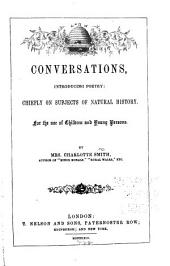 Conversations Introducing Poetry: Chiefly on Subjects of Natural History for the Use of Children and Young Persons
