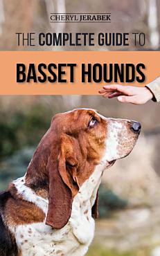 The Complete Guide to Basset Hounds PDF