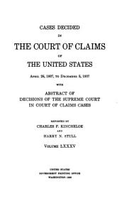 Cases Decided in the Court of Claims of the United States at the     with the Rules of Practice and the Acts of Congress Relating to the Court PDF