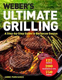 Weber S Ultimate Grilling