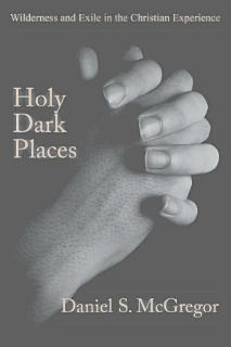 Holy Dark Places Book