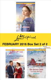 Love Inspired February 2016 - Box Set 2 of 2: An Anthology