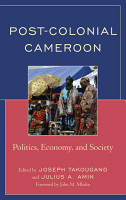Post Colonial Cameroon PDF