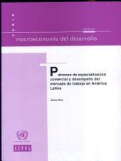 Patrones de Especialización Comercial y Desenpeño del Mercados de Trabajo en América Latina