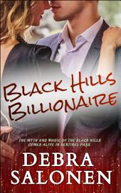 Black Hills Billionaire: A Hollywood-Meets-the-real-wild-west Contemporary Romance Series
