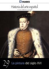 29.- La pintura del siglo XVI.