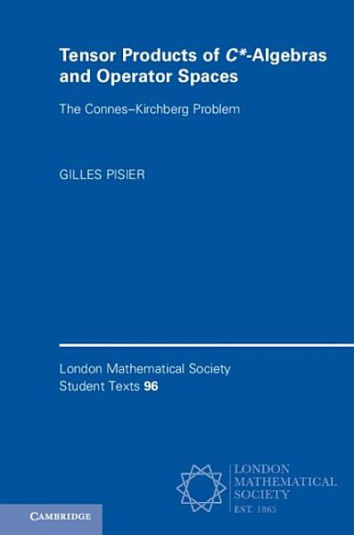 Download Tensor Products of C  algebras and Operator Spaces Book