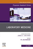 Laboratory Medicine  An Issue of Physician Assistant Clinics  Ebook PDF