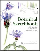 Botanical Sketchbook: Drawing, painting and illustration for botanical artists