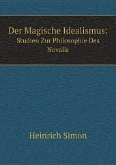 Der Magische Idealismus: