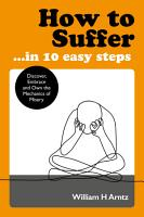 How to Suffer     In 10 Easy Steps PDF