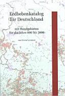 Erdbebenkatalog f  r Deutschland mit Randgebieten f  r die Jahre 800 bis 2008 PDF