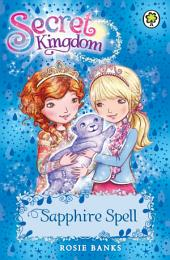 Secret Kingdom: Sapphire Spell: Book 24