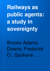 Railways as Public Agents: A Study in Sovereignty
