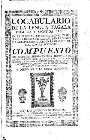 Vocabulario de la lengua Tagala  primera  y segunda parte     En la primera  se pone primero el Castellano  y despues el Tagalo y en la segunda al contrario     compuesto por D  de los Santos