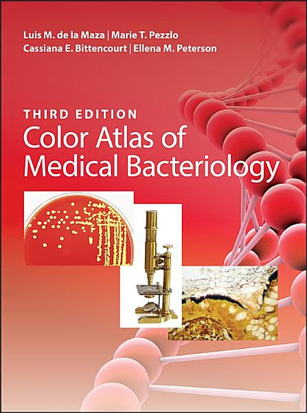 Color Atlas of Medical Bacteriology