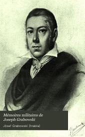 Mémoires militaires de Joseph Grabowski: officier à l'état-major impérial de Napoléon Ier, 1812-1813-1814