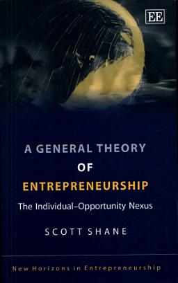 A General Theory of Entrepreneurship